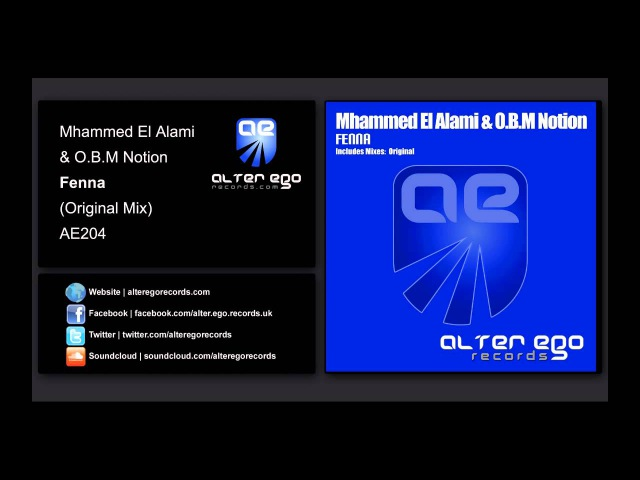 Mhammed El Alami O.B.M Notion - Fenna [Alter Ego Records]