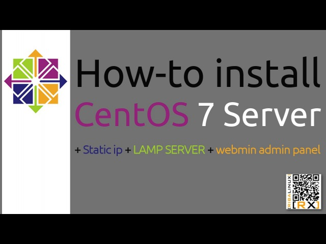 How-to install CentOS 7 Server Static ip LAMP SERVER webmin admin panel [HD]