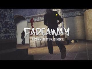 CS:GO - Fadeaway by mOtu [A Bangladeshi Community Frag Movie]