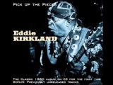 Eddie Kirkland (Pick Up The Pieces 2011) - Pick Up The Pieces