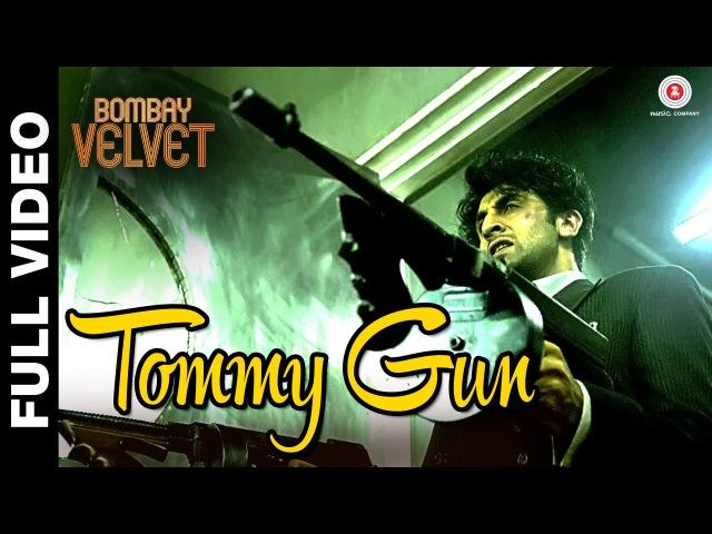 Tommy Gun Theme - Bombay Velvet | Amit Trivedi | Ranbir Kapoor