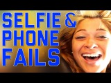 Cell Phone and Selfie Fails