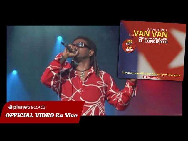 JUAN FORMELL Y LOS VAN VAN - Somos Cubanos (En Vivo) 16 de 16