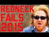 Best Redneck Fails 2015 (Part 2)