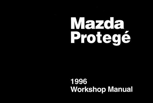 Mazda Protege Workshop Manual 1996