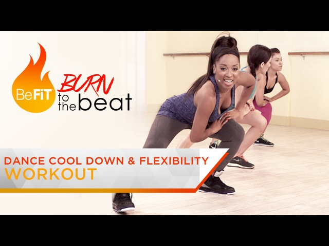 Keaira LaShae - Dance Cool Down Flexibility Exercises. Burn to the Beat. BeFit