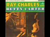 Ray Charles &amp Betty Carter - People Will Say We're In Love