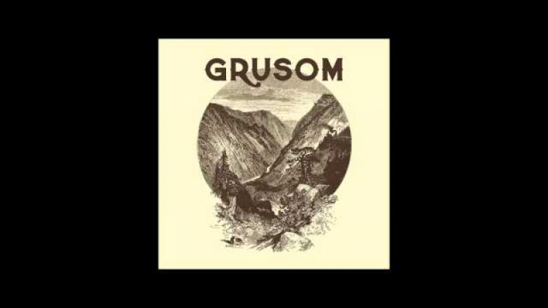 Grusom - Grusom (2015) (Full Album)