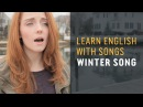 Learn English with Songs - Winter Song - Lyric Lab