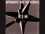 R.E.M. - Automatic For The People Full Album