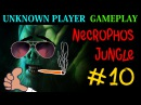 Unknown Player Gameplay 10 Necrolyte