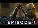 Nightwing The Series - Episode 1 Deathstroke