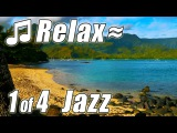PIANO JAZZ #1 Smooth Slow Soothing Instrumental Relaxing Music Calm Soft Songs for Studying Kauai