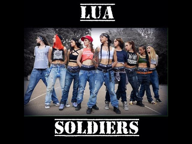 LUA SOLDIERS. Hip-hop choreography by Lua.