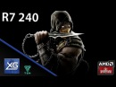 Mortal kombat X On AMD Radeon R7 240 2GB GDDR3 UPDATE Windows 10