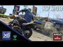 Grand Theft Auto V On AMD Radeon R7 240 2GB GDDR3