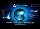 Tim Lighterz Simple Art - La Via Lattea (Snade Remix) [Airstorm Recordings] - PROMO