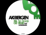 Aki Bergen ft. Lazarusman - Get Better (Original Mix)