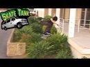 Shake Junt's Skate Tank Part 3 of 3