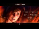 Best of Epic Music 2013