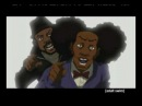 Boondocks - Dick-Riding Obama song with Thugnificent