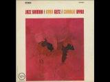 Stan Getz &amp Charlie Byrd - One Note Samba