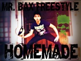 Mr. Bax Freestyle - Homemade ( Tab vid )