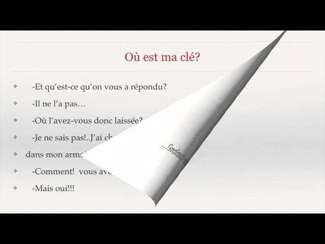 Урок французского.Чтение с пояснениями.Où est ma clé?