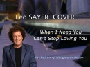 When I Need You / Can't Stop Loving You [Leo Sayer Phil Collins cover]