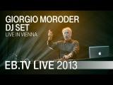 Giorgio Moroder DJ Set in Vienna