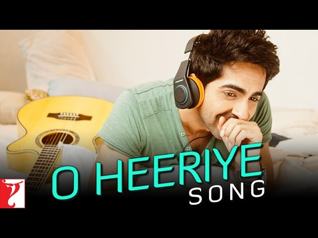 O Heeriye Song - Ayushmann Khurrana | Rhea Chakraborty | Official Single