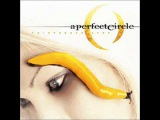 A Perfect Circle - The nurse who loved me Alternative Rock