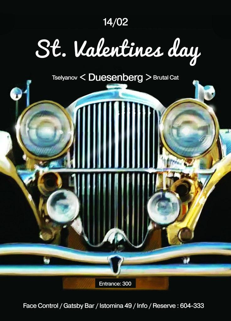 Афиша Хабаровск 14.02 / St. Valentines day / Duesenberg
