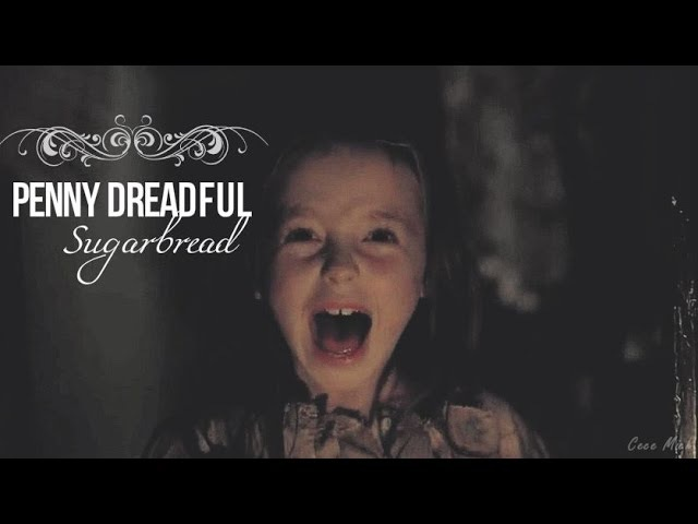 Penny Dreadful | Sugarbread
