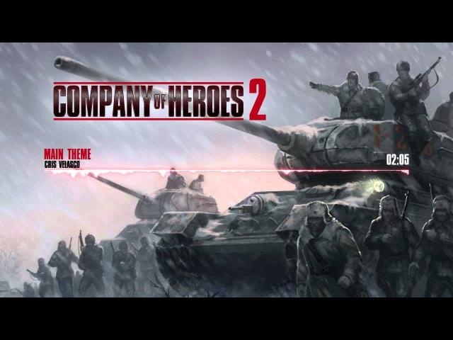 Company of Heroes 2 - Main Theme by Cris Velasco