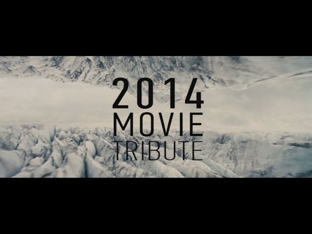 2014 MOVIE TRIBUTE