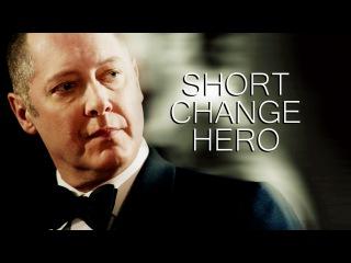 Short Change Hero   Raymond Reddington
