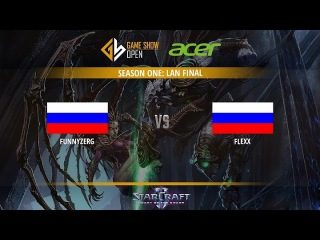 FunnyZerg vs Flexx - Acer GS Open S1 Day 1 @Zerg