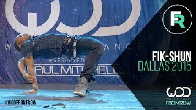 Fik-Shun | FRONTROW | World of Dance Dallas 2015 WODDALLAS2015
