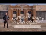 The American Eagle Flies Again - Louis