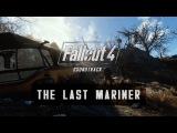 Fallout 4 Soundtrack - The Last Mariner by Inon Zur