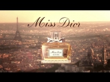 Реклама духов Miss Dior 2015