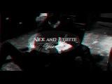 ♛ Nick and Juliette | Убей меня