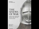 Tobias Capwell (Wallace Collection) on Agincourt, armour &amp arrows (exhibition September). Part 1