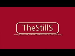 TheStills - Новое Intro Моего канала !!!!