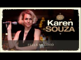 Karen Souza - Feels So Good