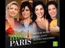 Rio-Paris: Natalie Dessay, Agnès Jaoui, Helena Noguerra, Liat Cohen