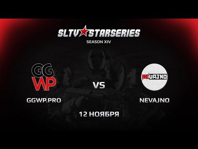 GGWP vs Nevajno [SLTV Season XIV] @dc