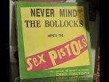 Never Mind the Bollocks, Here's the Sex Pistols (full vinyl lp album)