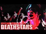 DEATHSTARS  L'INTEGRALE  LIVE IN PARIS AU DIVAN DU MONDE    LE 31 OCTOBRE 2014